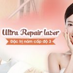 Trị nám cấp độ 3: Ultra Repair Laser đặc trị nám, ngừa tái phát